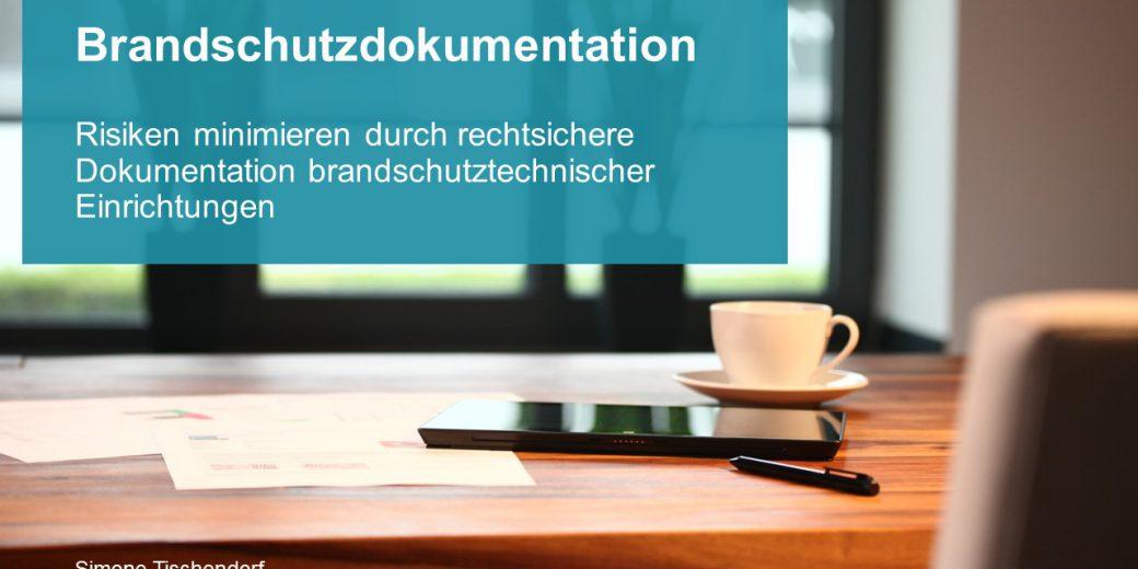 rechtsssicher_Brandschutz_dokumentieren_vortrag