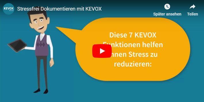 KEVOX digitale dokumenation für weniger stress
