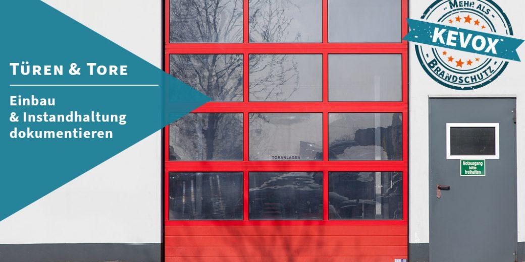 Tueren-und-Tore Einbau und Instandhaltung dokumentieren